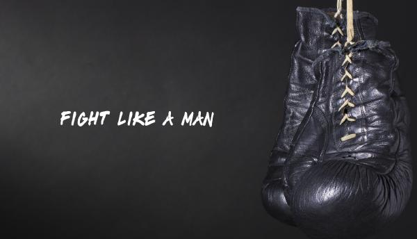 fight-like-a-man